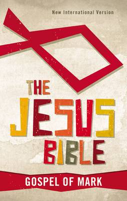 The Jesus Bible, NIV: Gospel of Mark by Zondervan Publishing