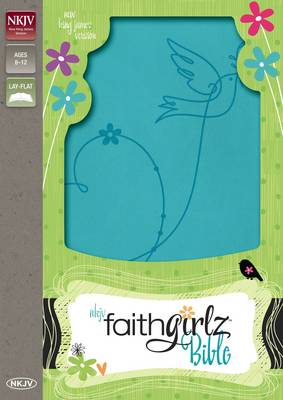 NKJV, Faithgirlz Bible by Nancy N. Rue