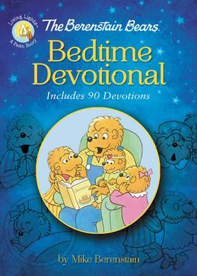 The Berenstain Bears Bedtime Devotional Includes 90 Devotions by Mike Berenstain