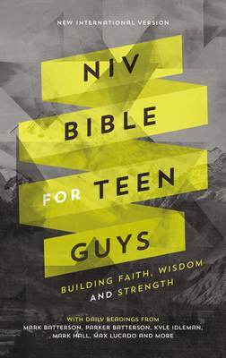 NIV Bible for Teen Guys Building Faith, Wisdom and Strength by Zondervan