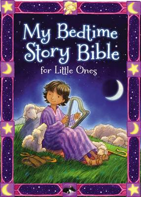 My Bedtime Story Bible for Little Ones by Jean E. Syswerda