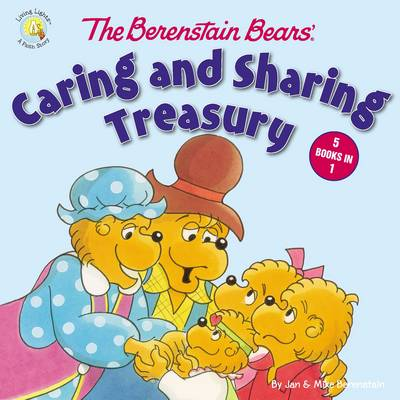 The Berenstain Bears' Caring and Sharing Treasury by Jan Berenstain, Mike Berenstain