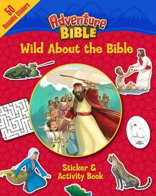 Wild About the Bible Sticker and Activity Book by David Miles