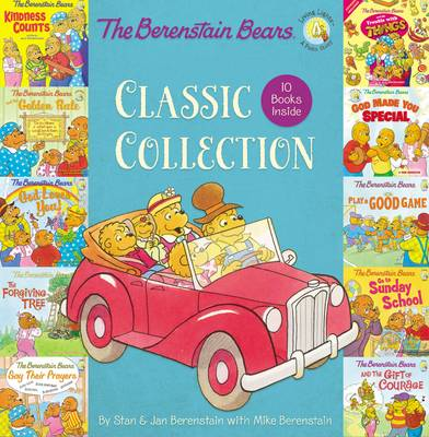 The Berenstain Bears Classic Collection by Jan Berenstain, Mike Berenstain