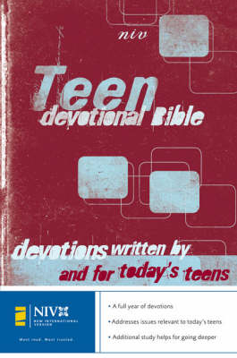 NIV Teen Devotional Bible Devotions for Teens, Written by Teens by Carla Barnhill