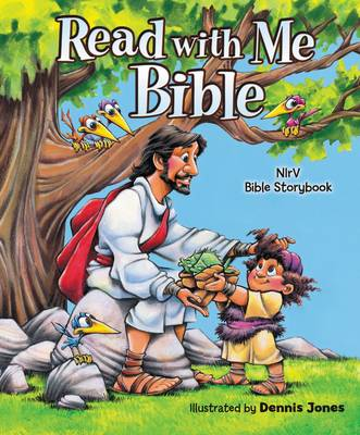 NIrV Read with Me Bible An Nirv Story Bible for Children by Dennis Jones