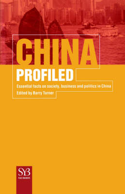 China Profiled Essential Facts on Society, Business, and Politics in China by Na Na