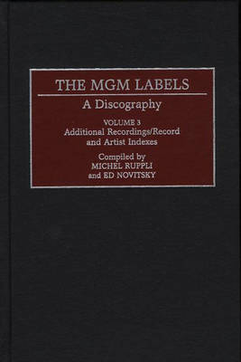 The Mgm Labels A Discography by Michel Ruppli, Ed Novitsky