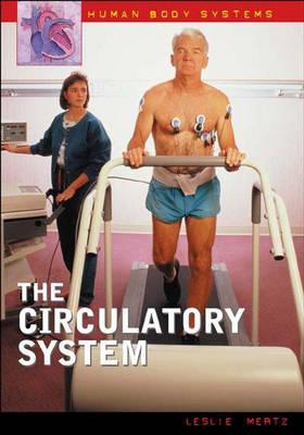 The Circulatory System by Leslie Mertz