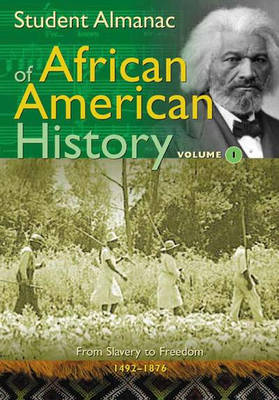 Student Almanac of African-American History by Unknown