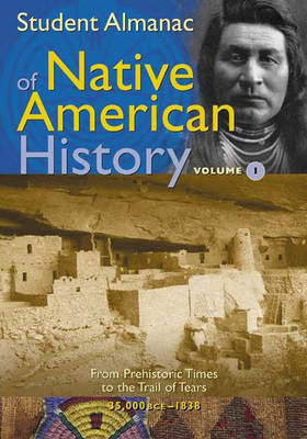 Student Almanac of Native American History by