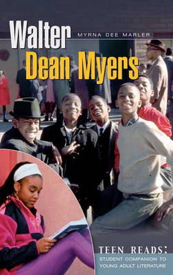 Walter Dean Myers A Student Companion by Myrna Dee Marler