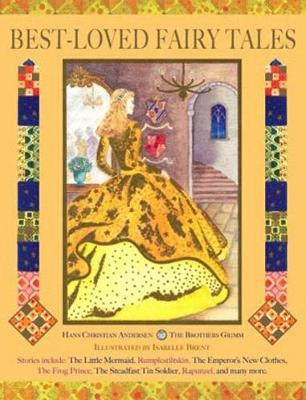 Best-Loved Fairy Tales by Isabelle Brent, Neil Philip