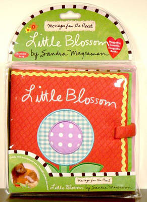 Messages from the Heart: Little Blossom by Sandra Magsamen