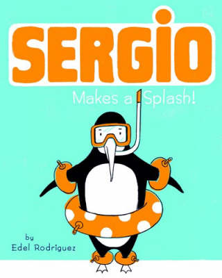 Sergio Makes a Splash by Edel Rodriguez