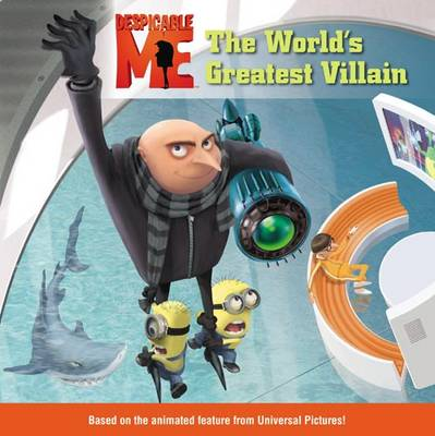 Despicable Me The World's Greatest Villain by TK