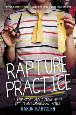 Rapture Practice by Aaron Hartzler