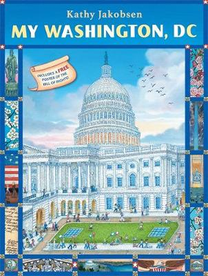 My Washington, DC by Kathy Jakobsen