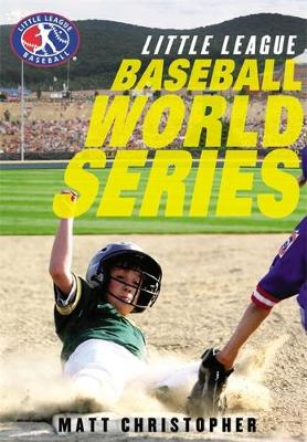 Baseball World Series by Matt Christopher