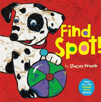 Find Spot! by Stacey Previn