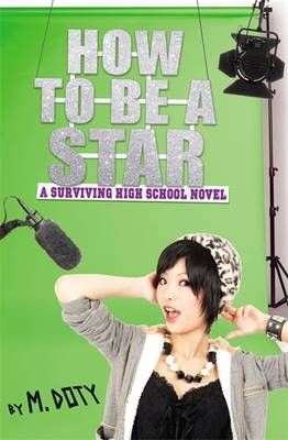How to be a Star by M. Doty