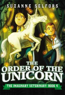 The Order of the Unicorn by Suzanne Selfors