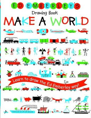 Ed Emberley's Drawing Book Make a World by Ed Emberley