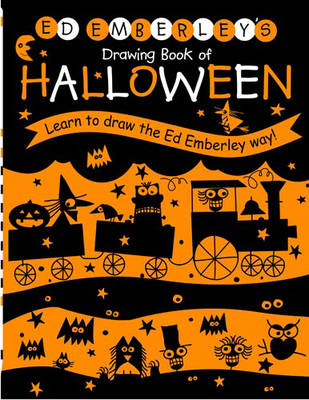Ed Emberley's Drawing Book of Halloween by Ed Emberley