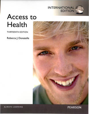 Access to Health by Rebecca J. Donatelle, Patricia Ketcham