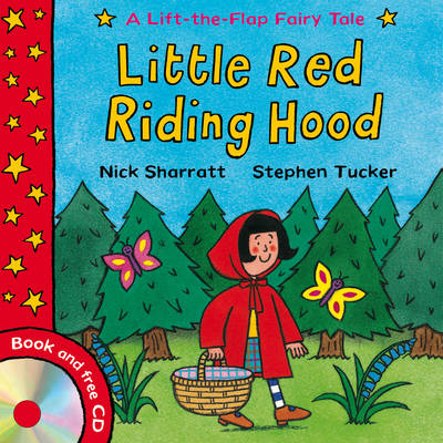 Lift-the-flap Fairy Tales: Little Red Riding Hood by Stephen Tucker