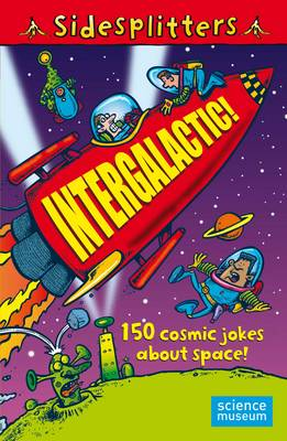 Sidesplitters: Intergalactic 150 Cosmic Jokes About Space by Martin Chatterton