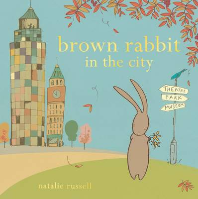 Brown Rabbit in the City by Natalie Russell