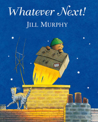 Whatever Next Big Book by Jill Murphy
