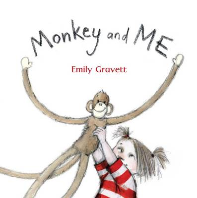 Monkey and Me Big Book by Emily Gravett