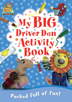 Driver Dan's Story Train: My Big Driver Dan Activity Book by Rebecca Elgar