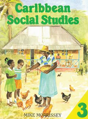 Caribbean Social Studies 3 by Mike Morrissey