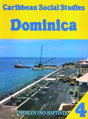 Caribbean Social Studies 4: Dominica by Mike Morrissey