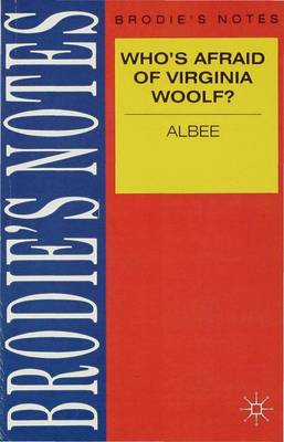 Albee: Who's Afraid of Virginia Woolf? by Gavin Selerie