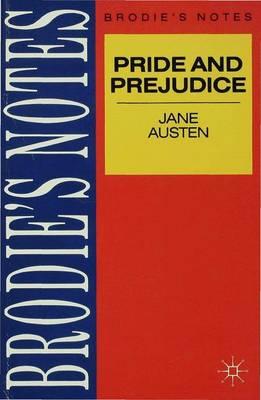 Brodie's Notes on Jane Austen's Pride and Prejudice by Jane Austen