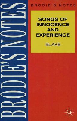 Brodie's Notes on William Blake's Songs of Innocence and of Experience by William Blake, Graham Handley