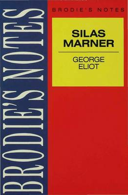 Eliot: Silas Marner by
