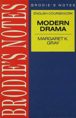 Gray: Modern Drama Modern Drama by Thomas Gray, Margaret K. Gray