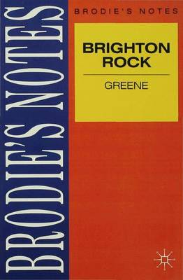 Greene: Brighton Rock by Graham Greene, Graham Handley