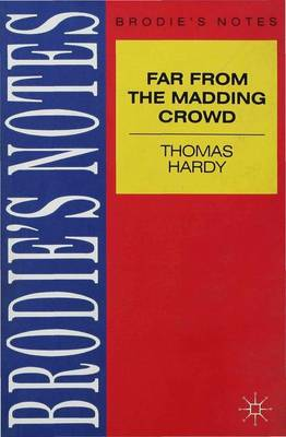 Hardy: Far from the Madding Crowd by I. L. Baker