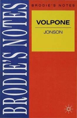 Jonson: Volpone by Ray Wilkinson