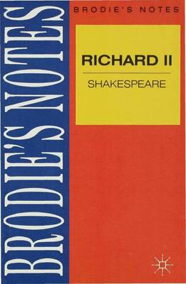 Shakespeare: Richard II by Norman T. Carrington
