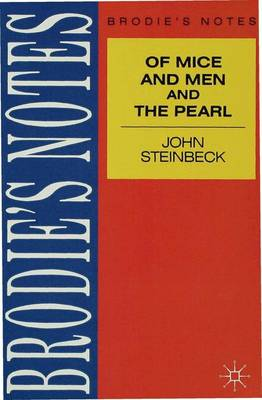 Steinbeck: of Mice and Men by