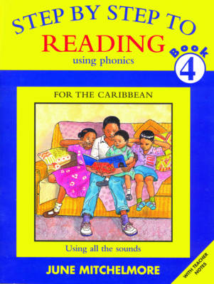 Step-by-step to Reading Using All the Sounds by June Mitchelmore