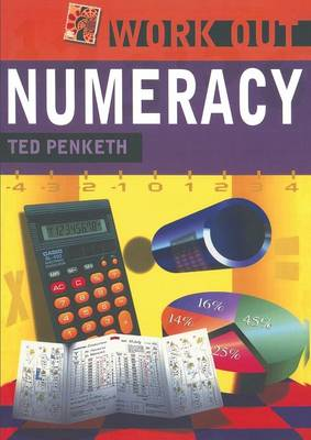 Work Out Numeracy by Ted Penketh