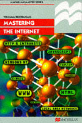 Mastering the Internet by William Buchanan